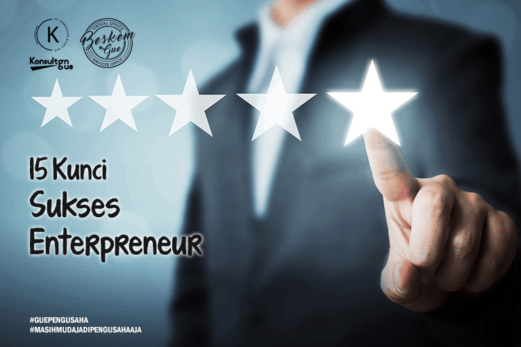 15 Kunci Sukses Entrepreneur
